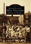 Rhode Island Mill Villages - Joe Fuoco