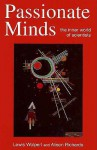 Passionate Minds: The Inner World of Scientists - Lewis Wolpert