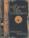 The Lost Secret of the New Covenant - Malcolm Smith