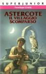 Astercote, il villaggio scomparso - Penelope Lively, Lucio Angelini