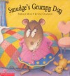 Smudge's Grumpy Day - Lynne Chapman