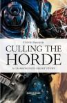 Culling the Horde - Steve Parker