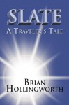 Slate - Brian Hollingworth