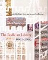 Wonderful Things from 400 Years of Collecting: The Bodleian Library 1602-2002 - Bodleian Library