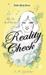 Reality Check - A.M. Goldsher
