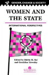 Women and the State - Shirin M. Rai, Geraldine Lievesley