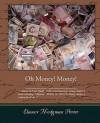 Oh Money Money - Eleanor Hodgman Porter