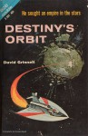 Destiny's Orbit - Donald A. Wollheim, David Grinnell