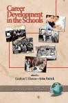 Career Development In The Schools - Grafton T. Eliason, John Patrick
