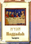 The Sarajevo Haggadah: Its Significance in the History of Art - Cecil Roth