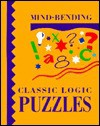 Mind-Bending Classic Logic Puzzles - Lagoon Books