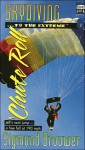 Skydiving...to the Extreme 'Chute Roll - Sigmund Brouwer