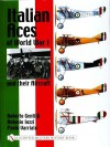 Italian Aces of World War I and Their Aircraft - Roberto Gentilli