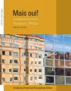 Cengage Advantage Books: Mais Oui!, Volume 1 - Chantal Thompson, Elaine Phillips