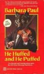 He Huffed And He Puffed - Barbara Paul
