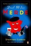 Dial M for Merde - Stephen Clarke