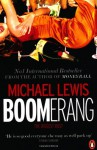 Boomerang: The Biggest Bust - Michael Lewis