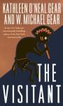 The Visitant (Audio Cd) (Unabridged) - Kathleen O'Neal Gear, W. Michael Gear