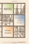 Habitats: Private Lives in the Big City - Constance Rosenblum