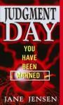 Judgment Day - Jane Jensen, Shelly Shapiro