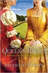 The Queen's Rivals - Brandy Purdy