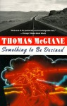 Something to Be Desired - Thomas McGuane