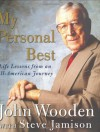 My Personal Best : Life Lessons from an All-American Journey - John Wooden, Steve Jamison
