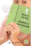 The Men's Guide to the Women's Bathroom - Jo Barrett