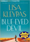 Blue-Eyed Devil (Travises, #2) - Lisa Kleypas, Renée Raudman