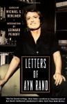 Letters of Ayn Rand - Ayn Rand, Michael S. Berliner, Leonard Peikoff