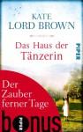 Der Zauber ferner Tage: Bonus zu Kate Lord Browns DAS HAUS DER TÄNZERIN (German Edition) - Kate Lord Brown, Elke Link