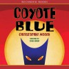 Coyote Blue - Christopher Moore, James Jenner