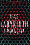 Das Labyrinth erwacht - Rainer Wekwerth