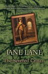 The Severed Crown - Jane Lane