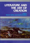 Literature and the Art of Creation - Robert Welch, Suheil Bushrui