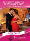 Pregnant With The Billionaire's Baby (Romance Large Print) - Carole Mortimer