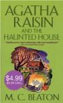 Agatha Raisin and the Haunted House - M.C. Beaton
