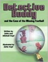 Detective Buddy and the Case of the Missing Football - Zetta Hupf, Mitchellx Hupf