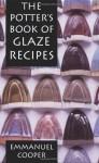 The Potter's Book of Glaze Recipes - Emmanuel Cooper