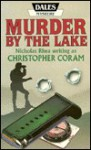 Murder by the Lake - Christopher Coram