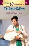 The Doctor Delivers - Janice Macdonald