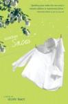 Summer Snow - Nicole Baart