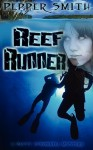 Reef Runner - Pepper Smith