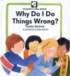 Why Do Things Wrong? - Carolyn Nystrom, Eira Reeves