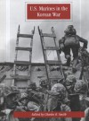 U.S. Marines in the Korean War - Charles R. Smith, United States Marine Corps