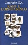 Kant e l'ornitorinco - Umberto Eco
