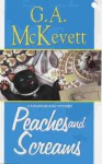 Peaches and Screams - G.A. McKevett