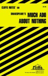 Much Ado About Nothing (Cliffs Notes) - CliffsNotes, Richard O. Peterson, William Shakespeare