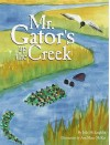Mr. Gator's Up the Creek - Julie McLaughlin