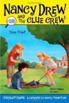 Time Thief (Nancy Drew and the Clue Crew) - Carolyn Keene, Macky Pamintuan